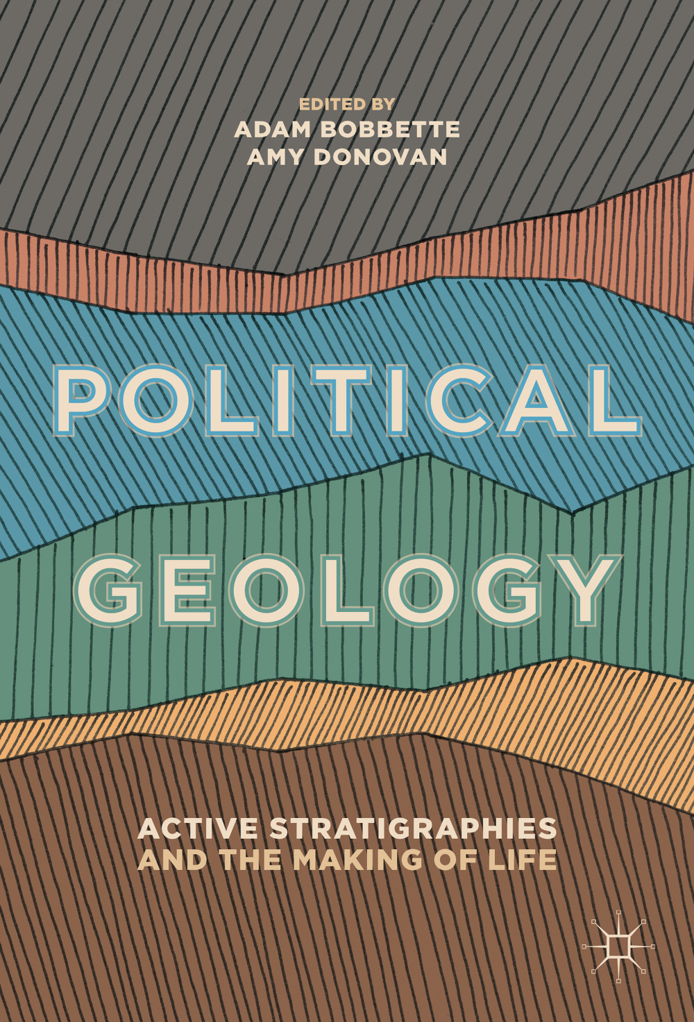 Image result for Political Geology Active Stratigraphies and the Making of Life
